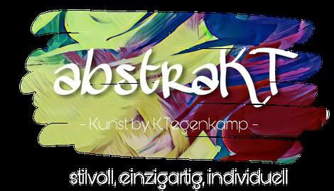 abstraKT - Kunst by K. Tegenkamp, Auftragsmalerei, Katharina Tegenkamp, abstrakte Kunst
