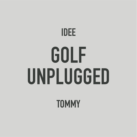 GOLF UNPLUGGED, TOMMY NEUREITER