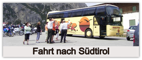 Fahrt nach Südtirol