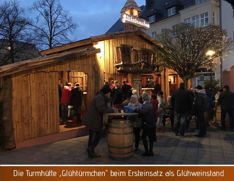 Turmhütte, Glühtürmchen, Glühwein Zwickau, Miethütte