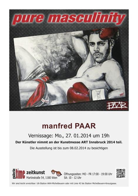 Galerie Time Günther W. Wachtl Manfred Paar  erste Ausstellung heuer pure masculinity Art Innsbruck 2014