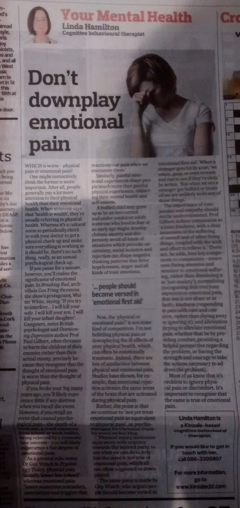 Kinsale CBT therapist Linda Hamilton's Southern Star column comparing physical and emotional pain.