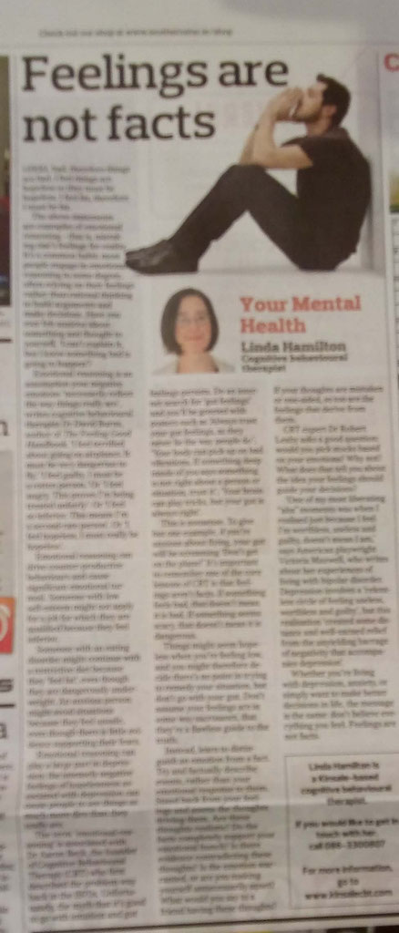 Kinsale CBT therapist Linda Hamilton's Southern Star column explaining why feelings are not facts.