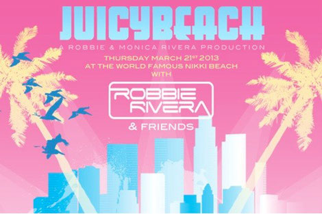 Robbie Rivera | Juicy Beach