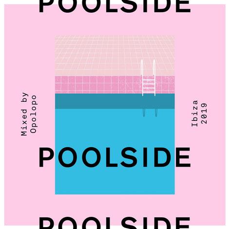 Poolside Ibiza 2019
