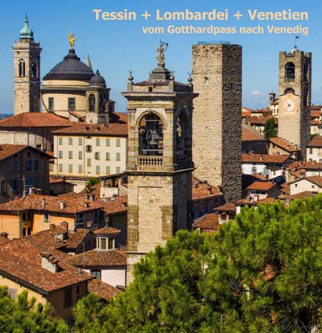 Reise, Bildband, Tessin, Lombardei, Venetien, Veneto, Venedig, Schweiz, Italien, Oberitalien, Gardasee,
