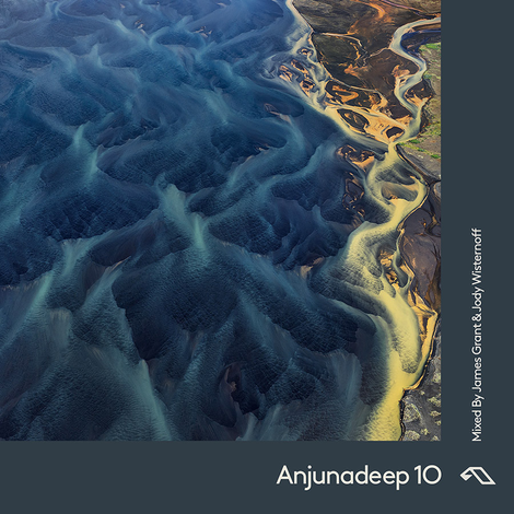 Anjunadeep 10 Mixed by James Grant & Jody Wisternoff