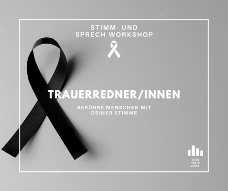 Dein JOIN YOUR VOICE – Stimm- und Sprechworkshop als TrauerrednerIn