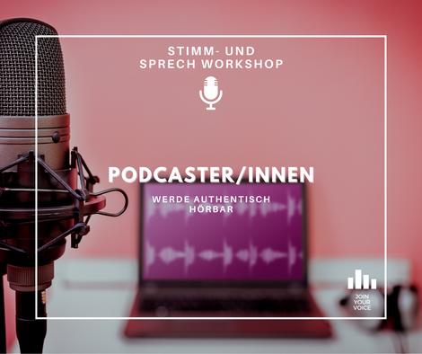 Dein JOIN YOUR VOICE – Stimm- und Sprechworkshop als PodcasterIn