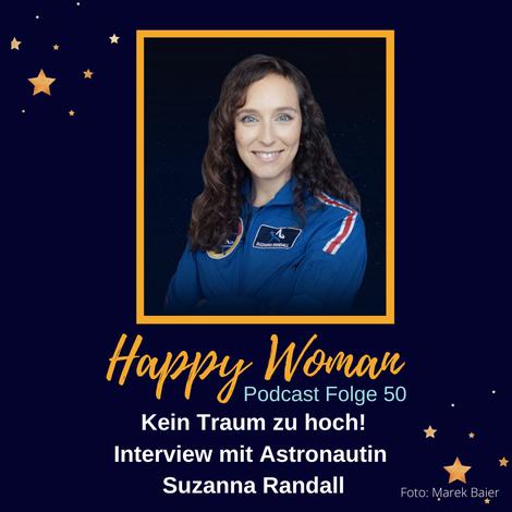 Suzanna Randall, Astronautin, Träume verwirklichen, Die Astronautin