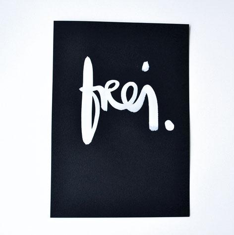 "handgeschriebenes Original ""frei"""