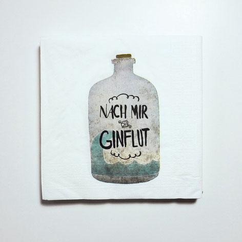 """Papierservietten """"nach mir die Ginflut"""""""