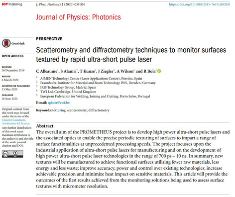 Clovis Alleaume<AIMEN>, Sabri Alamri<Fraunhofer-IWS>, Tim Kunze<Fraunhofer-IWS>, J. Ziegler<IRIS>, Andy Wilson<TWI Ltd> und Rita Bola<EWF>: Scatterometry and diffractometry techniques to monitor surfaces textured by rapid ultra-short pulse laser.