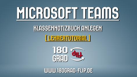 Microsoft Teams - Klassennotizbuch anlegen