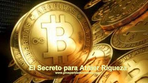 EL SECRETO  PARA  ATRAER  RIQUEZA - AFIRMACIONES PODEROSAS - PROSPERIDAD UNIVERSAL -www.prosperidaduniversal.org