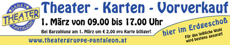 Theater - Karten - Vorverkauf | www.theatergruppe-pantaleon.at | 1. März 2020