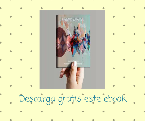 Hablemos sobre Reiki, Todo sobre Reiki. Descarga gratis este ebook