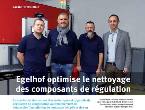 Egelhof optimise le nettoyage de ses pièces vannes thermostatiques et appareils de régulation