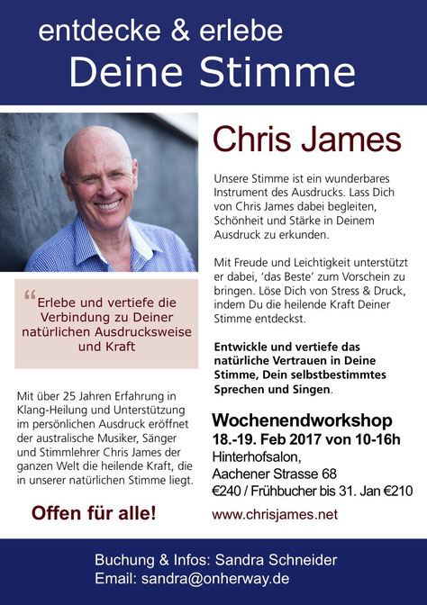 Chris James Entdecke deine Stimme Wochenende-Workshop Hinterhofsalon Köln Gentle Voices Germany Heavens Joy