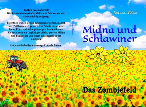 Midna und Schlawiner - Das Zombiefeld - Als E-Book und Taschenbuch erhältlich