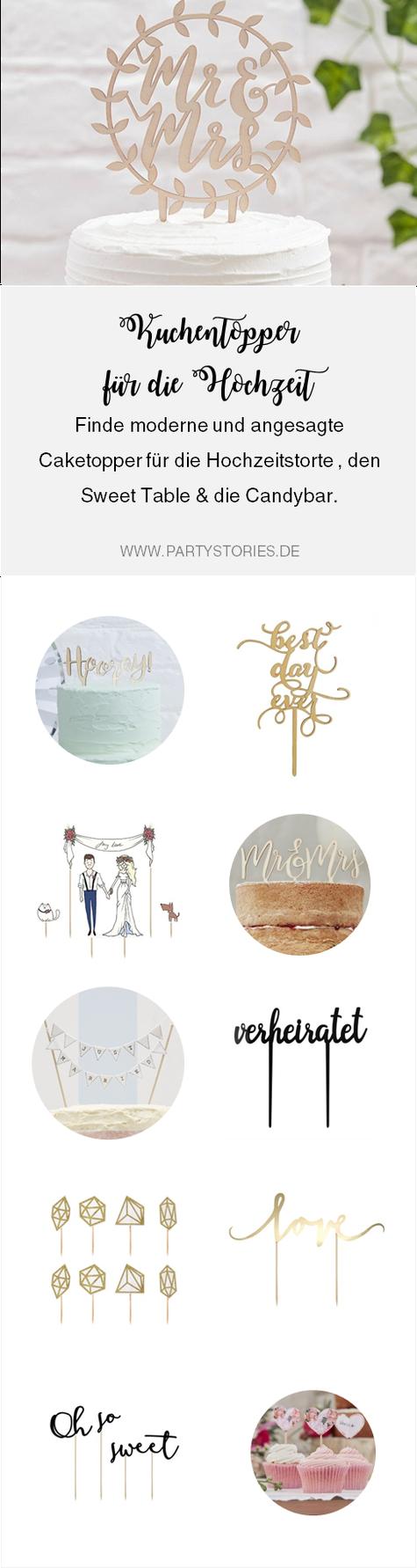 Hochzeitstorte dekorieren - finde schöne und moderne Kuchentopper und Caketopper für die Hochzeitstorte, den Sweet Table und die Candybar, eine Übersicht von www.partystories.de