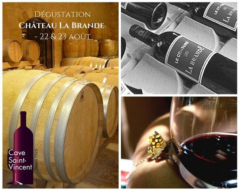 Dégustation de vin Château La Brande Cave Saint Vincent