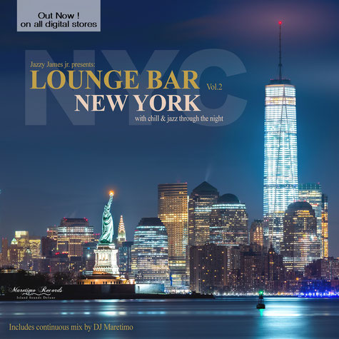 Lounge Bar New York Vol.2 - by DJ Maretimo - www.Maretimo-Records.com