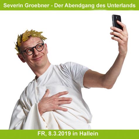 Kabarett Severin Groebner - Der Abendgang des Unterlands in Hallein