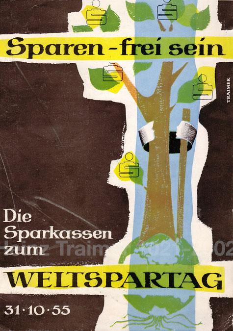 """Weltspartags-Plakat 1955. """"Sparen - frei sein."""" Grafik von Heinz Traimer."""