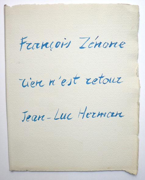 Rien n'est retour – François Zénone - Jean-Luc Herman