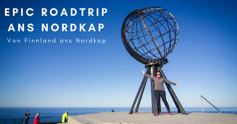 Epic Roadtrip ans Nordkap - Von Polen nach Finnland