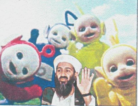 Osama bin Laden und die Teletubbies