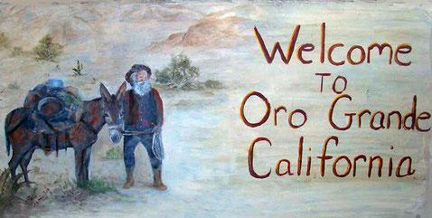 ORO GRANDE ist ein kleines Städtchen in der Mojave-Wüste und gehört zum San Bernardino-County (Cal.)