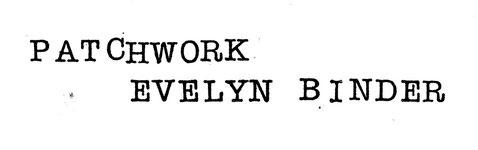 Patchwork von Evelyn Binder. Handgesetzte Lettern.