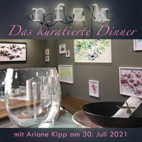 Das kuratierte Dinner mit Ariane Kipp am 30. Juli 2021 im rfzk