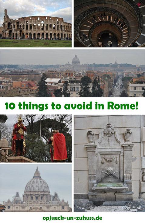 10 things to avoid in Rome