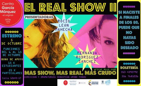 El Real Show II