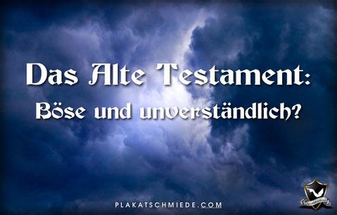 Das Alte Testament: Böse und unverständlich?, Dunkle Wolken