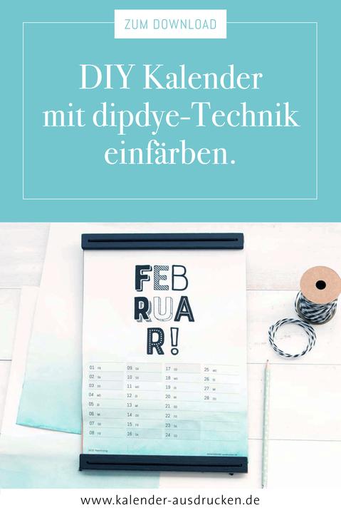 Kalender zum Ausdrucken ganz einfach mit dipdye Technik einfärben. www.kalender-ausdrucken.de