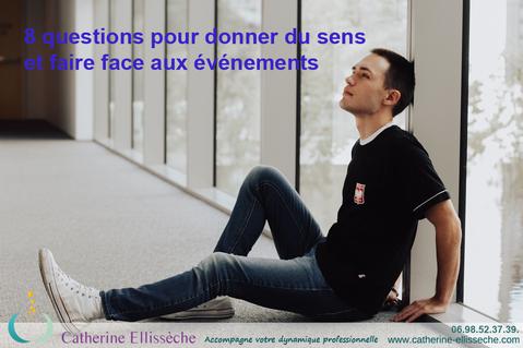 donner du sens; résilience; confinement; coaching professionnel; Catherine Ellissèche coach professionnel Nantes, développement professionnel; développement personnel