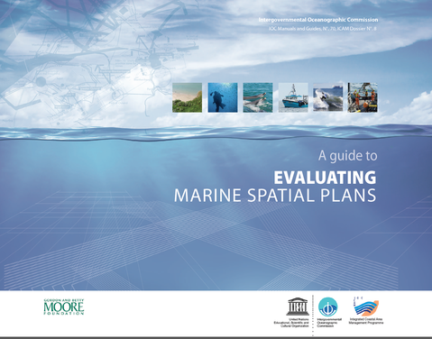 UNESCO/IOC Guide to Evaluating Marine Spatial Plans, 2014
