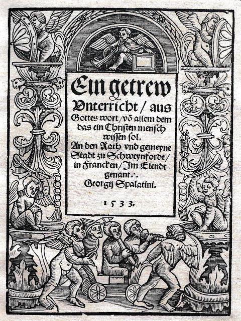 """Titelblatt des Erstdruckes von Spalatins """"Ein getreuer Unterricht"""" von 1533 (Bibliothek Otto Schäfer)"""