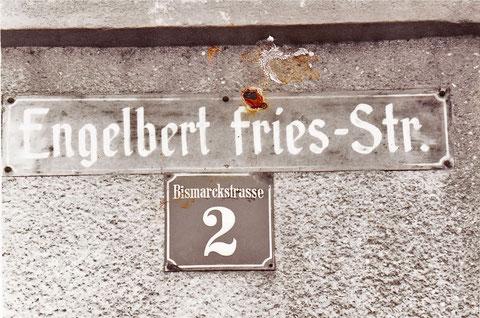 Als die Engelbert-Fries-Straße gerne weiter Bismarckstraße genannt werden wollte....