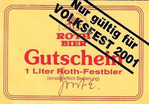 Der Gutschein wurde zunächst für andere Feste genutzt, mit Stempel dann für das Jahr 2001 beim Volksfest