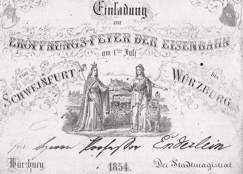 Einladung zur Festlichkeit anlässlich der Eröffnung der Bahnlinie Schweinfurt-Würzburg an den Chronisten Friedrich Leonhard Enderlein
