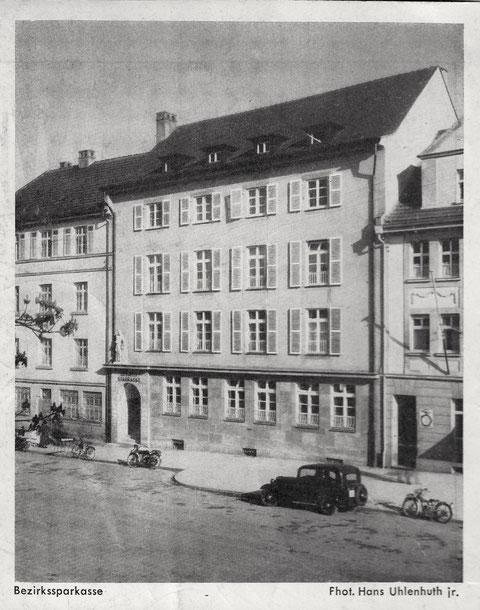 Bezirkssparkasse um 1935 vor Umzug an den Roßmarkt