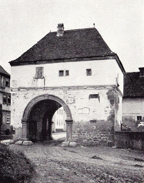 Unteres Tor, erbaut um das Jahr 1600