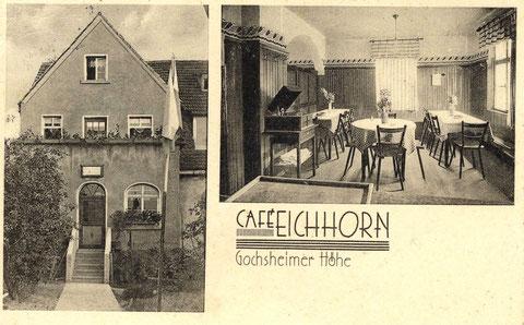 Cafe Eichhorn im damaligen Gemeindeteil Gochsheimer Höhe um 1929. Heute Restaurant zur Gemütlichkeit in der Gartenstraße