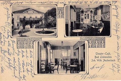 Theater-Café Bad Liebenstein Inhaber Wilhelm Aschenbach - Karte im Besitz von Volker Henning