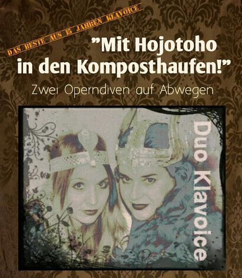 Mit Hojotoho in den Komposthaufen  Plakat: U.Daues
